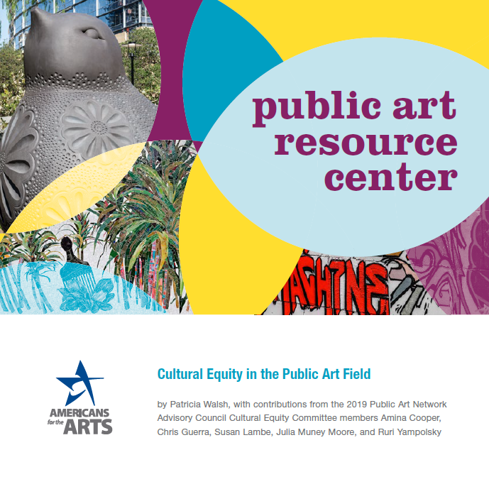 Equity Resources: Americans For The Arts Launches New Public Art And