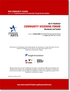 Visions Of Community 2015 Federation >> Do It Yourself Community Visioning Forum Americans For The Arts