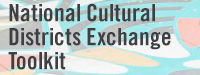 National Cultural Districts Exchange Toolkit
