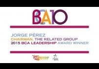 Embedded thumbnail for 2015 BCA 10: Jorge Pérez Accepts the 2015 BCA Leadership Award
